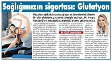 Sağlığımızın sigortası: Glutatyon – Sözcü Gazetesi 19/04/2019